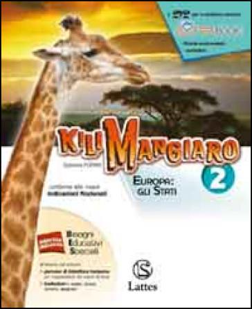 Kilimangiaro. Mi preparo per l'interrogazione. Per le Scuole superiori ROM e Atlante. Con DVD. 2. - G. Porino  
