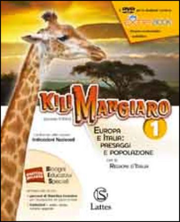 Kilimangiaro. Mi preparo per l'interrogazione-Quaderno INVALSI online. Europa e Italia: paesaggi e popolazione. Per le Scuole superiori ROM. Con DVD - G. Porino |