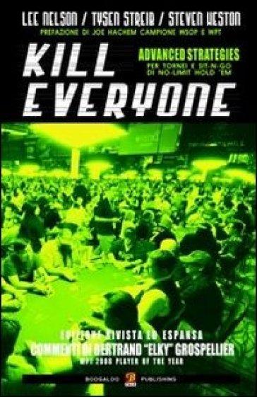 Kill everyone - Lee Nelson   Rochesterscifianimecon.com