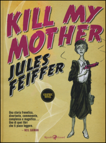 Kill my mother - Jules Feiffer | Ericsfund.org