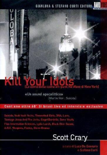 Kill your idols (DVD)