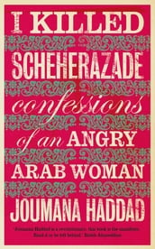 I Killed Scheherazade