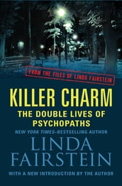 Killer Charm: The Double Lives of Psychopaths