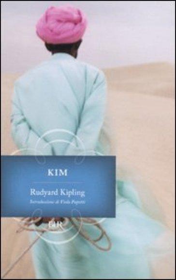 Kim - Joseph Rudyard Kipling |