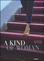 Kind of woman. Ediz. italiana e inglese (A)
