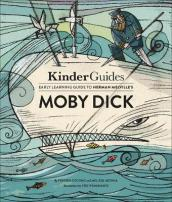 Kinderguides Early Learning Guide to Herman Melville s Moby Dick