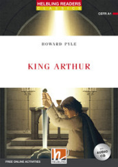 King Arthur. Helbling readers red series. Con CD-Audio