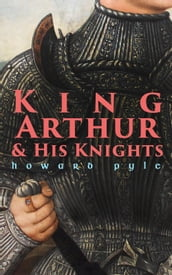 King Arthur & His Knights