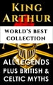 King Arthur and The Knights Of The Round Table - World s Best Collection