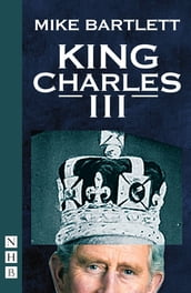 King Charles III (West End Edition) (NHB Modern Plays)