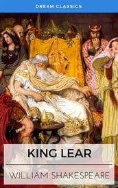 King Lear (Dream Classics)