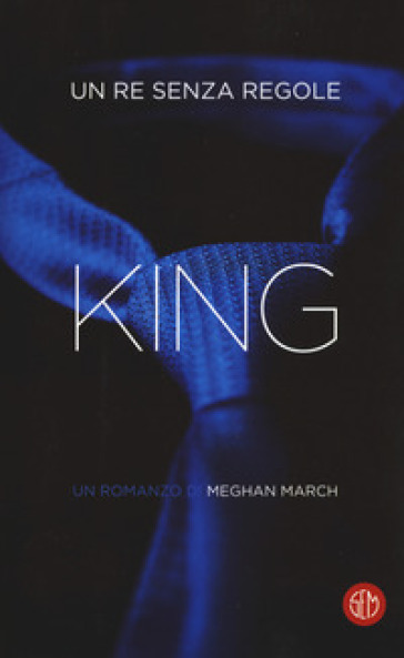 King. Un re senza regole - Meghan March | Jonathanterrington.com
