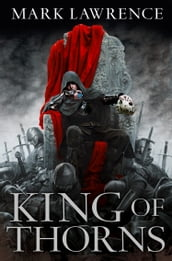 King of Thorns (The Broken Empire, Book 2)
