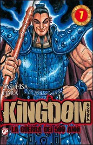 Kingdom. 7. - Yasuhisa Hara   Rochesterscifianimecon.com