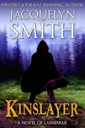 Kinslayer: A Novel of Lasniniar