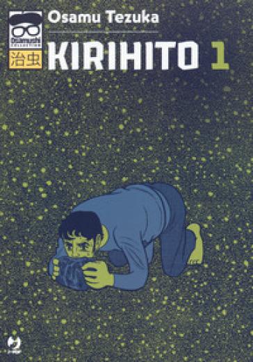Kirihito. 1. - Osamu Tezuka |