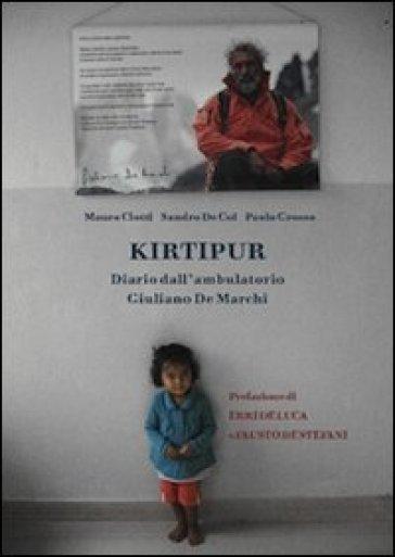 Kirtipur. Diario dall'ambulatorio Giuliano de Marchi - Paolo Grosso |