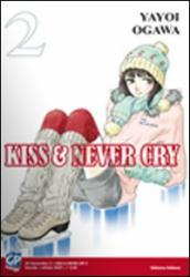Kiss & never cry. 2.