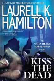 /Kiss-the-Dead/Laurell-K-Hamilton/ 978042524754