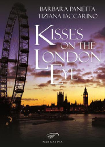 Kisses on the London Eye - Barbara Panetta  