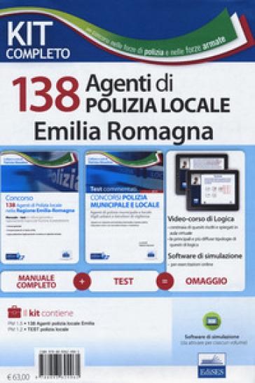 Kit 138 agenti di polizia locale Emilia Romagna: Concorso 138 agenti polizia locale Emilia Romagna. Manuale e test-I test del concorso Polizia municipale. Con software di simulazione - P. Nissolino |