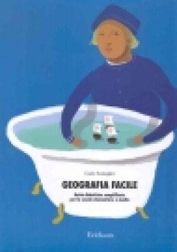 Kit. Geografia facile. Unità didattiche semplificate per la scuola elementare e media. Con CD-ROM - Carlo Scataglini | Thecosgala.com