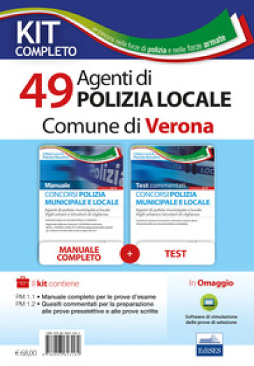 Kit completo concorso polizia municipale e locale. Manuale e test commentati per la preparazione alle prove d'esame - V. Sarcone |