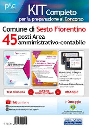 Kit completo per la preparazione al concorso Comune Sesto Fiorentino. 45 posti area amministrativo-contabile. Con software di simulazione. Con Video - Emiliano Barbuto |