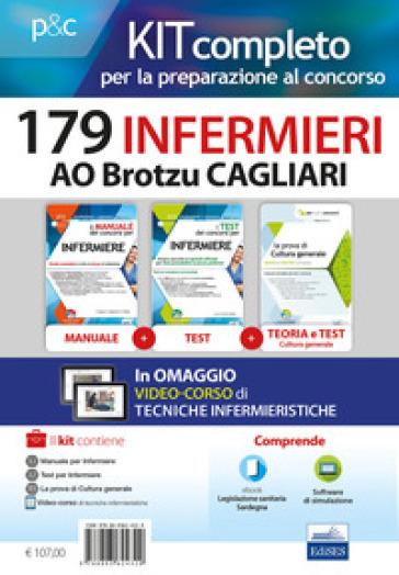 Kit concorso 179 Infermieri AO Brotzu Cagliari. Manuali di teoria e test commentati per tutte le prove. Con software di simulazione - Rosario Caruso |