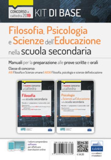 Kit filosofia, psicologia e scienze dell'educazione nella scuola secondaria. Manuali per la preparazione al concorso a cattedra classe A18 - Linda De Feo  