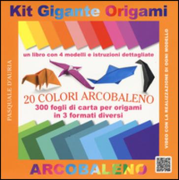 Kit gigante origami. 20 colori arcobaleno. Ediz. a colori. Con gadget - Pasquale D'Auria |