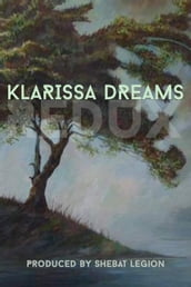 Klarissa Dreams Redux: An Illuminated Anthology