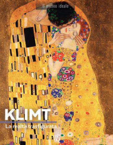 Klimt. La realtà trasfigurata. Ediz. illustrata - Sylvie Girard-Lagorce |