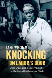 Knocking on Labor s Door