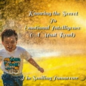 Knowing the Secret to Emotional Intelligence
