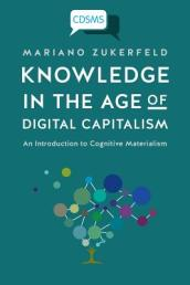 Knowledge in the Age of Digital Capitalism
