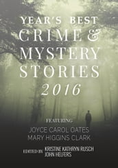 Kobo Presents The Year s Best Crime and Mystery Stories 2016