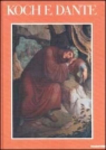 Koch e Dante. Catalogo (Torre de' Passeri, 1988) - Chiara Gizzi |