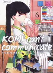 Komi can t communicate. 6.