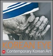 Korean Eye. Contemporary korean art. 2.