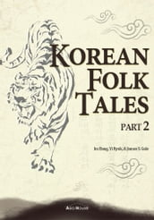 Korean Folk Tales Part 2 (Illustrated)