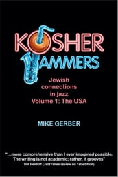 Kosher Jammers - Jewish Connections in Jazz