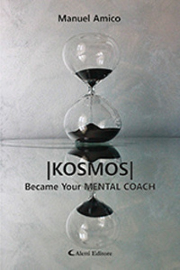 Kosmos. Became your mental coach - Manuel Amico |