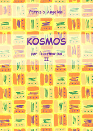 Kosmos per fisarmonica. 2. - Patrizia Angeloni | Thecosgala.com