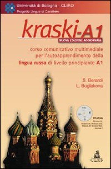 Kraski-A1. Corso comunicativo multimediale per l'autoapprendimento della lingua russa di livello principiante A1. CD-ROM - Simona Berardi pdf epub