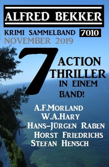 Krimi Sammelband 7010: 7 Action Thriller November 2019