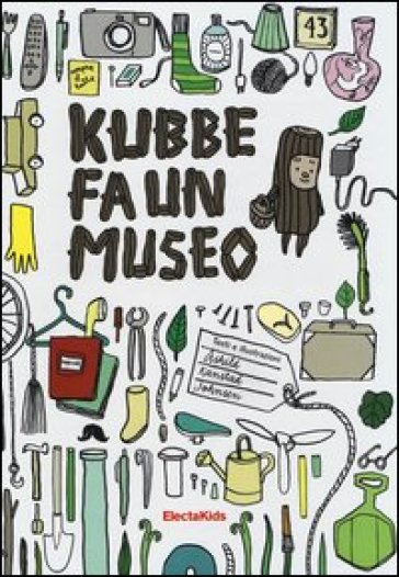 Kubbe fa un museo