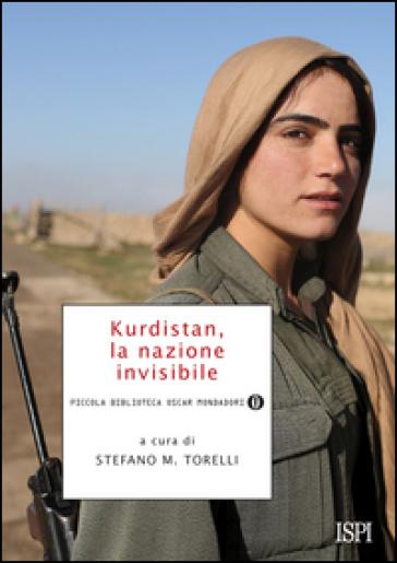 Risultati immagini per Kurdistan, la nazione invisibile, Stefano M. Torelli, Mondadori