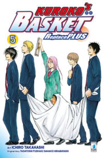 Kuroko's basket. Replace plus. 5. - Tadatoshi Fujimaki |