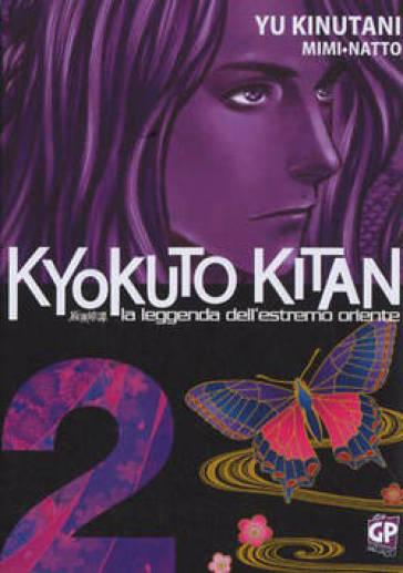 Kyokuto Kitan. 2. - Natto Kinutani |